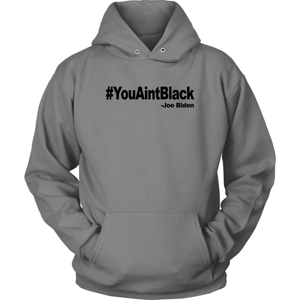 YOU AINT BLACK TEE SHIRT