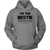 I'm the Bestie shirt