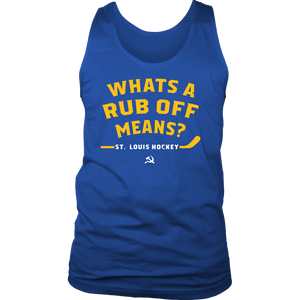 Whats a Rub Off Means T-Shirt St Louis Blues
