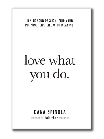 Love What You Do Book - Signed Copy