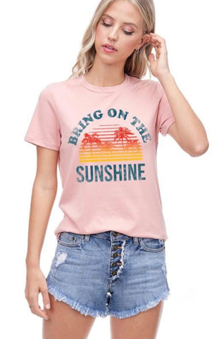 "PreOrder ""Bring On The Sunshine"" Graphic Tee"