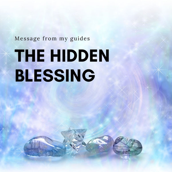 Discover The Hidden Blessing
