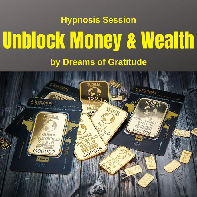 Hypnosis: Unblock Money & Wealth Transformation - Choosing Gratitude