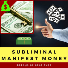 Load image into Gallery viewer, Subliminal: Manifest Money - Choosing Gratitude