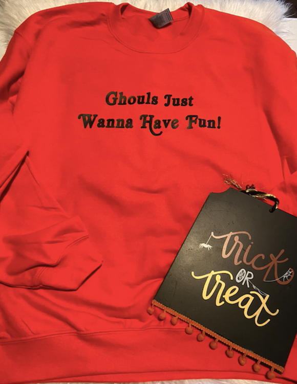 Ghouls Just Wanna Have Fun Shirt