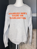 Calories Don't Count on Thanksgiving Shirt