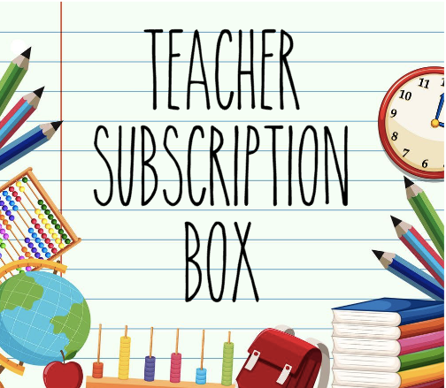 Teacher Subscription Box