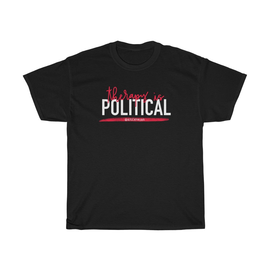 Therapy is Political T-Shirt