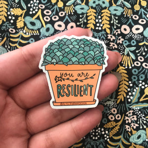 You Are Resilient Sticker