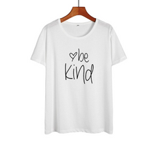 Load image into Gallery viewer, Be Kind Shirt