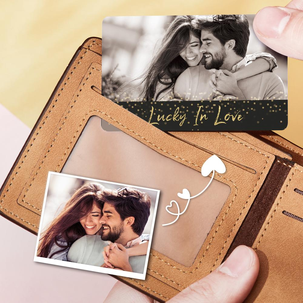 Custom Valentine's Day Photo Wallet Insert Card Lucky In Love