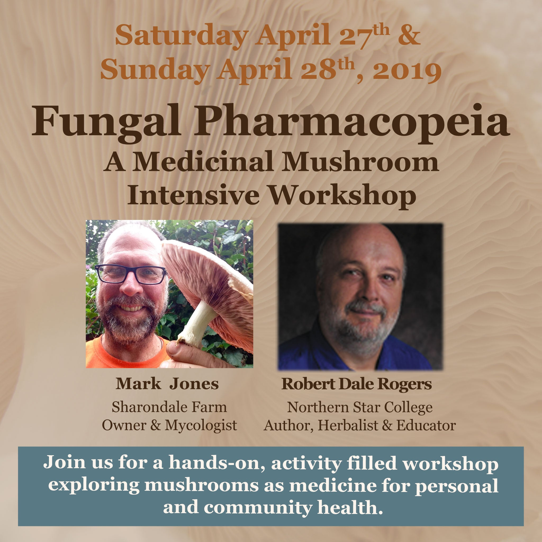 Fungal Pharmacopeia: A Medicinal Mushroom Intensive Workshop