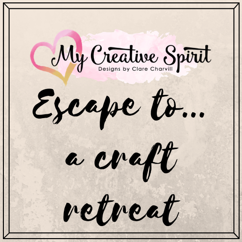 Craft Retreat with Clare Charvill