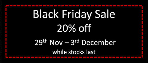 our Black Friday Event starts 29th November 2019.  Click home to shop...