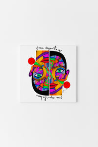 Some days I'm up, some days I'm down  - Canvas Print (Square)