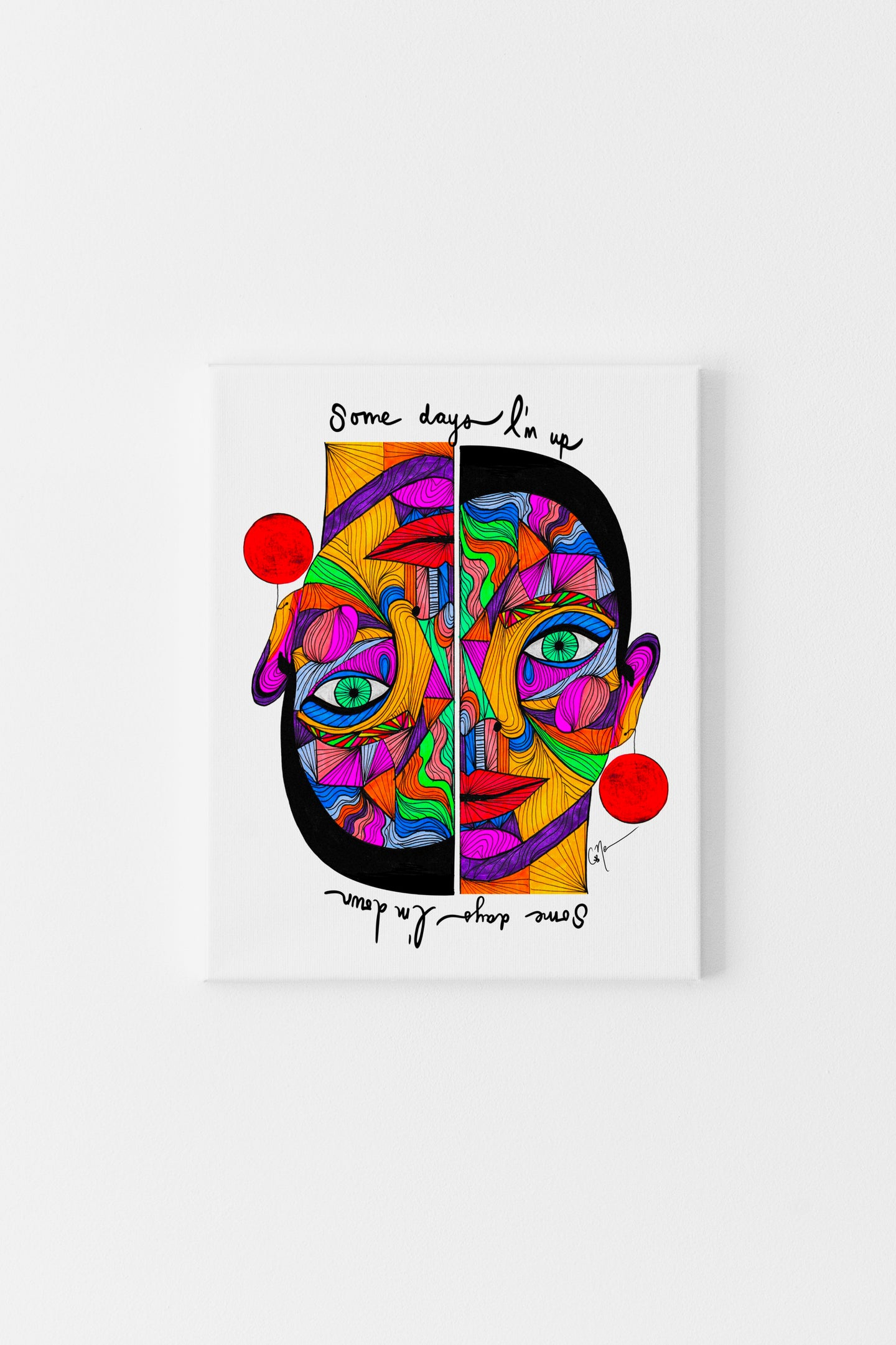 Some days I'm up, some days I'm down  - Canvas Print (Vertical)