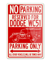 1944 Dodge WC-51 Weapons Carrier WWII Parking Only Sign