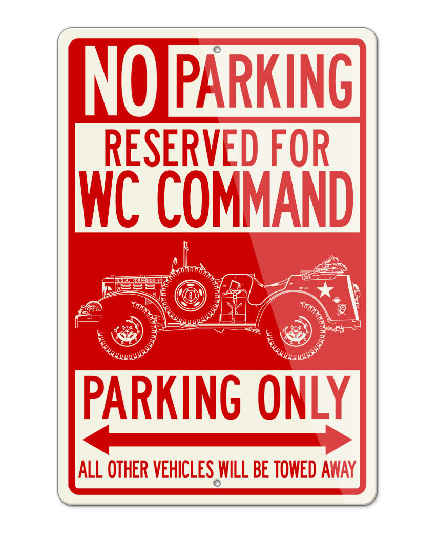 1944 Dodge WC-56 / WC-57 Command Car WWII Parking Only Sign