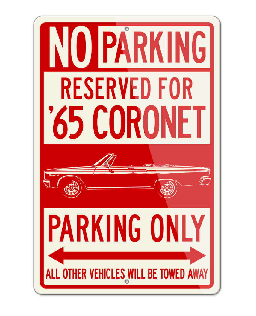 1965 Dodge Coronet 440 Convertible Parking Only Sign