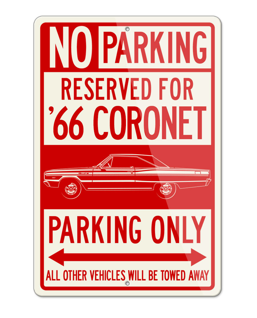 1966 Dodge Coronet 440 383 ci Hardtop Parking Only Sign