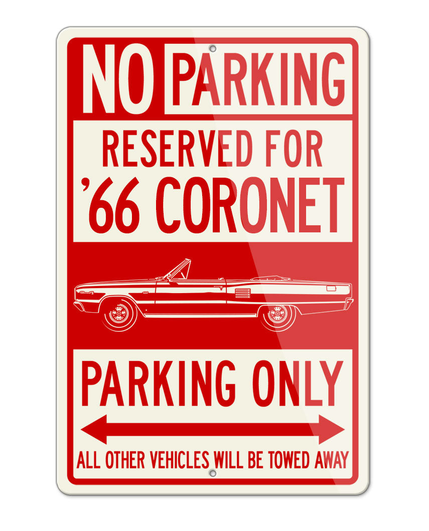 1966 Dodge Coronet 500 426 Hemi Convertible Parking Only Sign