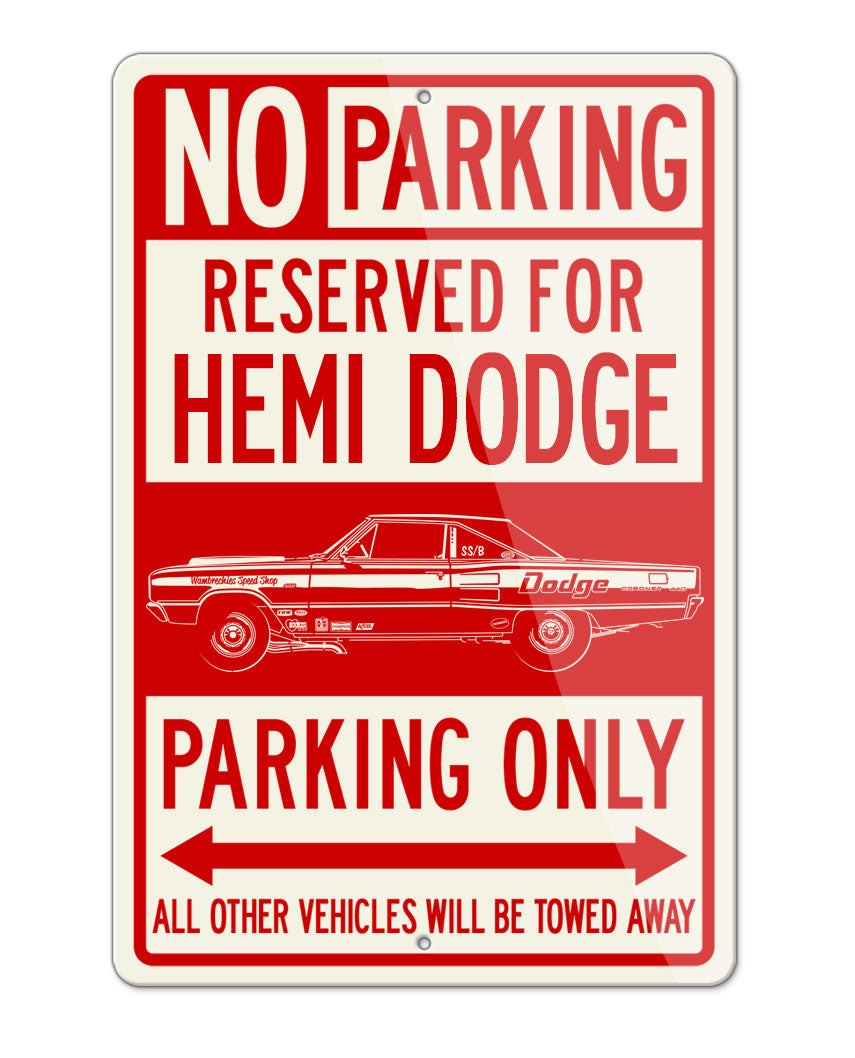 1967 Dodge Coronet 440 Code WO23 Hemi Parking Only Sign