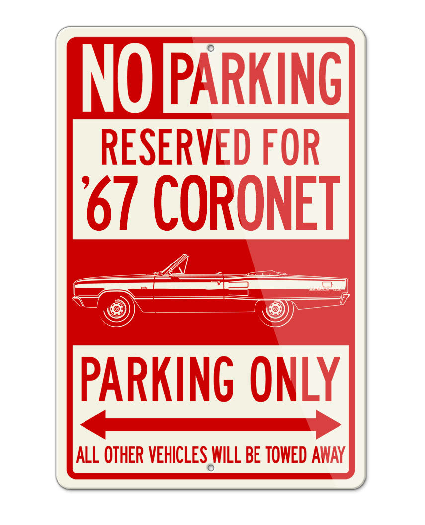 1967 Dodge Coronet 440 Convertible Parking Only Sign