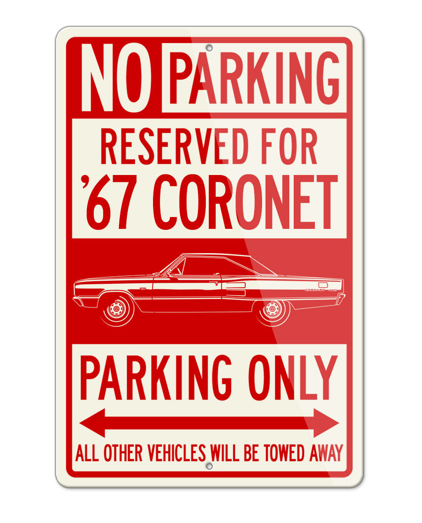 1967 Dodge Coronet 440 Hardtop Parking Only Sign