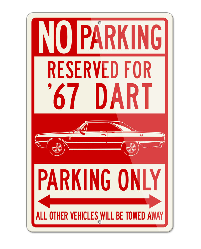 1967 Dodge Dart GT Coupe Parking Only Sign