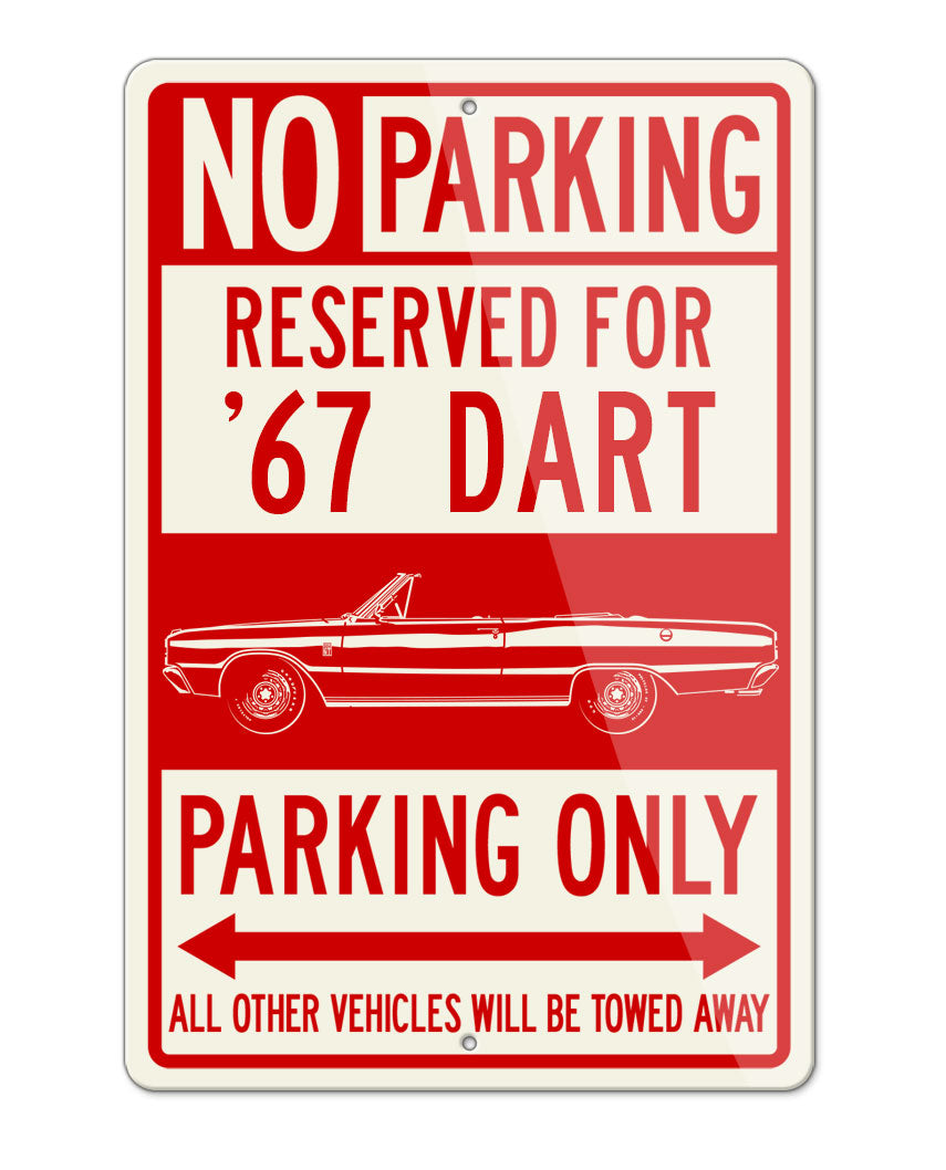 1967 Dodge Dart GT Convertible Parking Only Sign