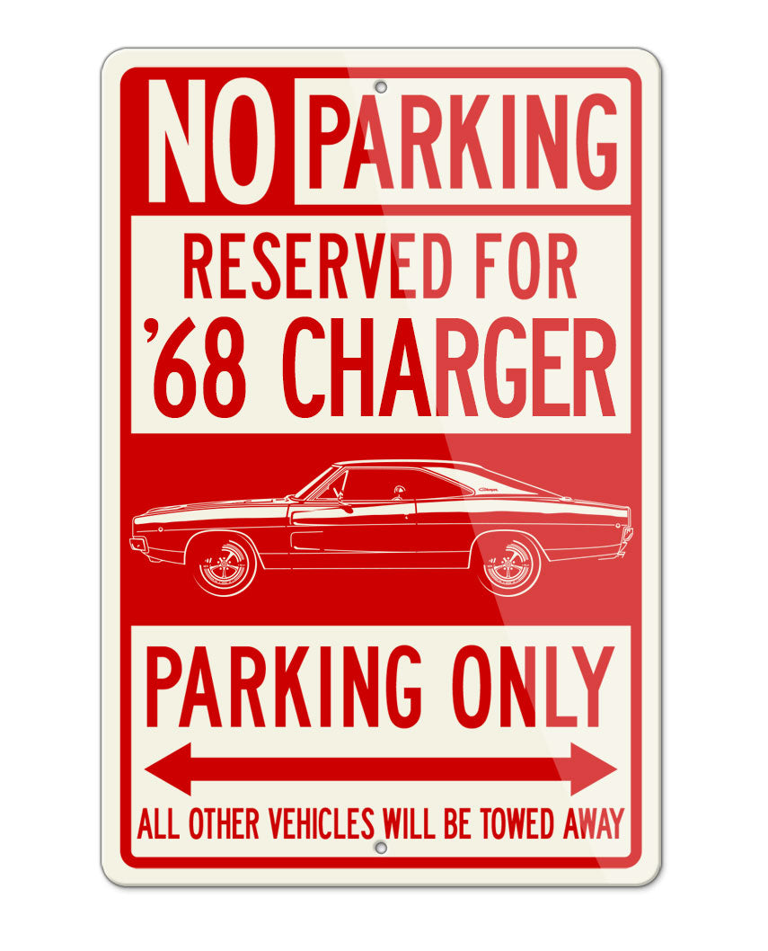 1968 Dodge Charger Base Coupe Parking Only Sign