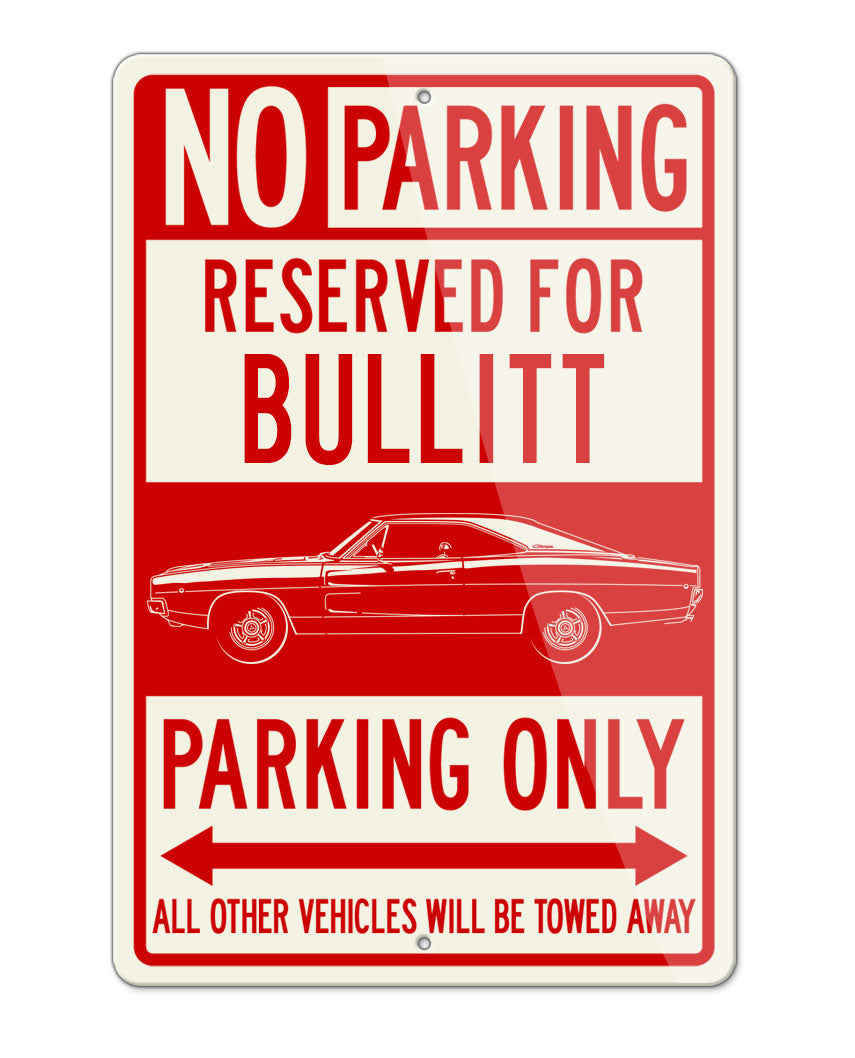 1968 Dodge Charger RT Bullitt Hardtop Parking Only Sign