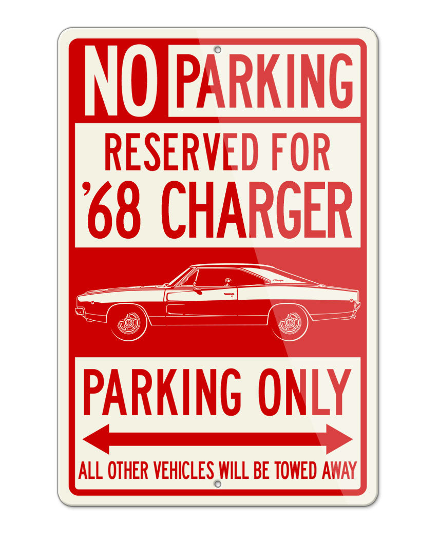 1968 Dodge Charger RT Coupe Parking Only Sign