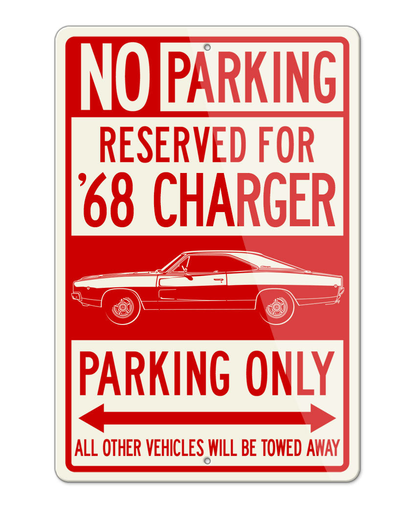 1968 Dodge Charger RT Hardtop Parking Only Sign