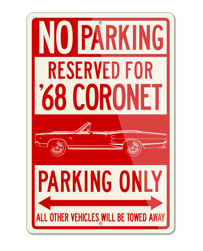1968 Dodge Coronet RT Convertible Parking Only Sign