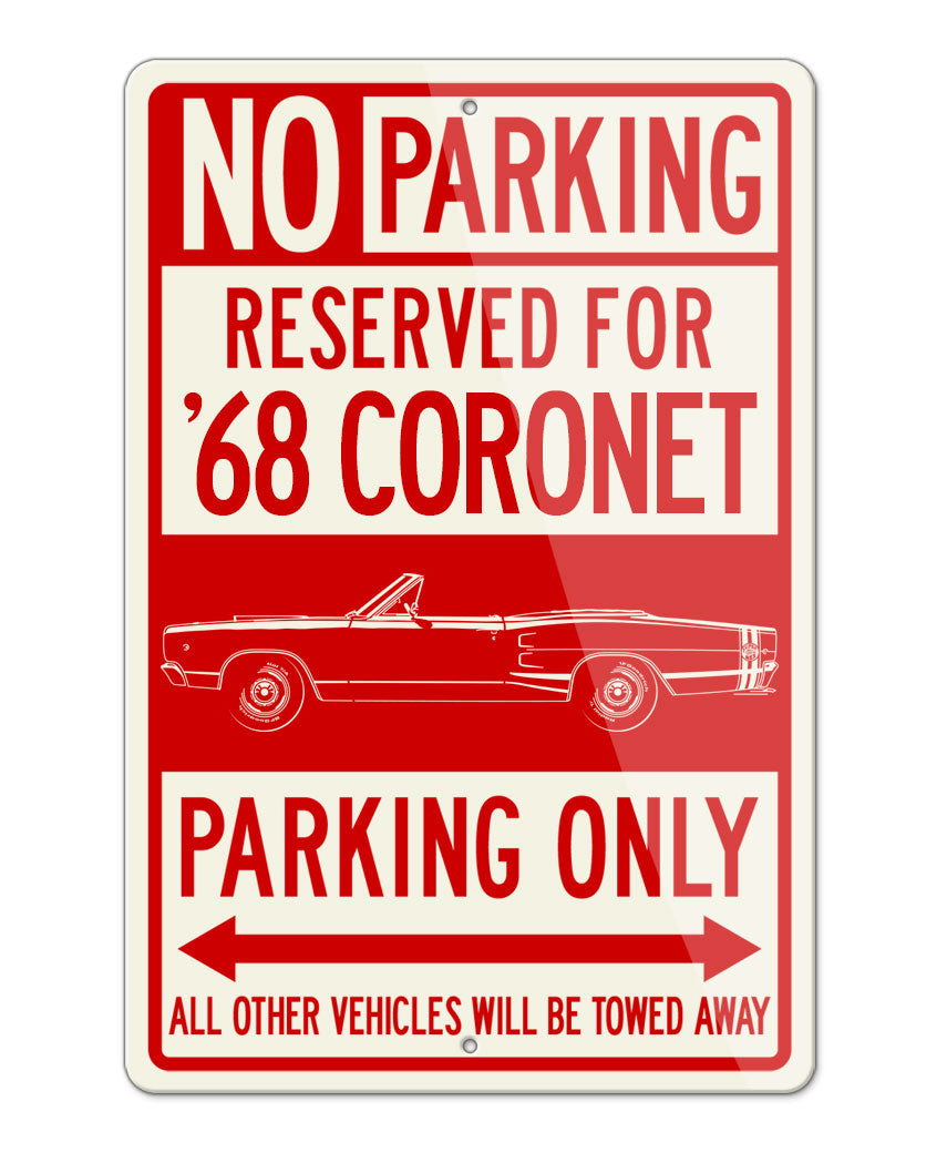 1968 Dodge Coronet Super Bee Convertible Parking Only Sign