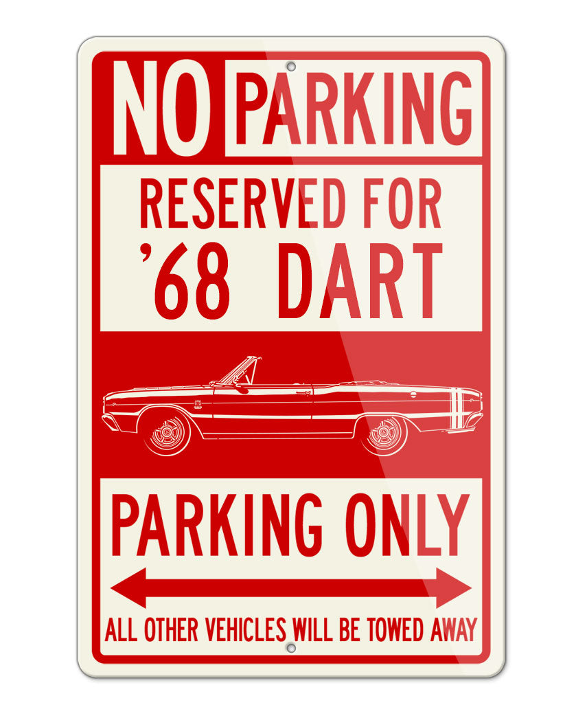 1968 Dodge Dart GTS Convertible Parking Only Sign