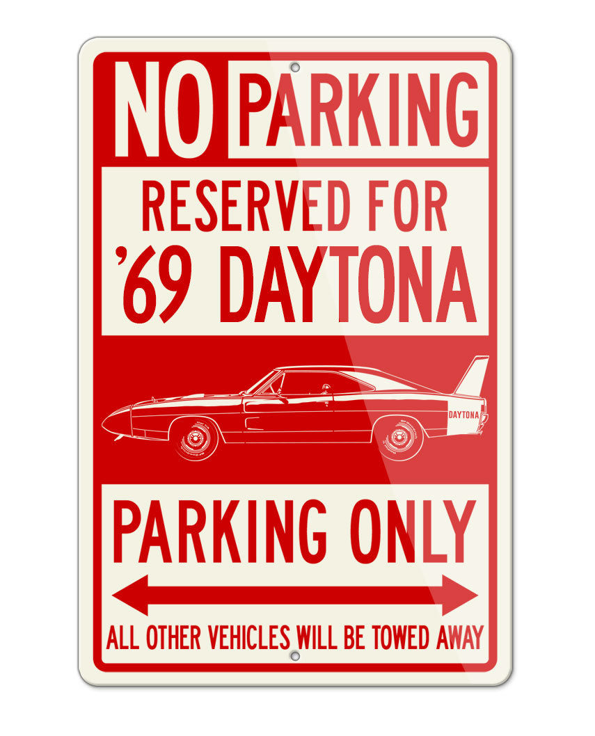 1969 Dodge Charger Daytona Coupe Parking Only Sign