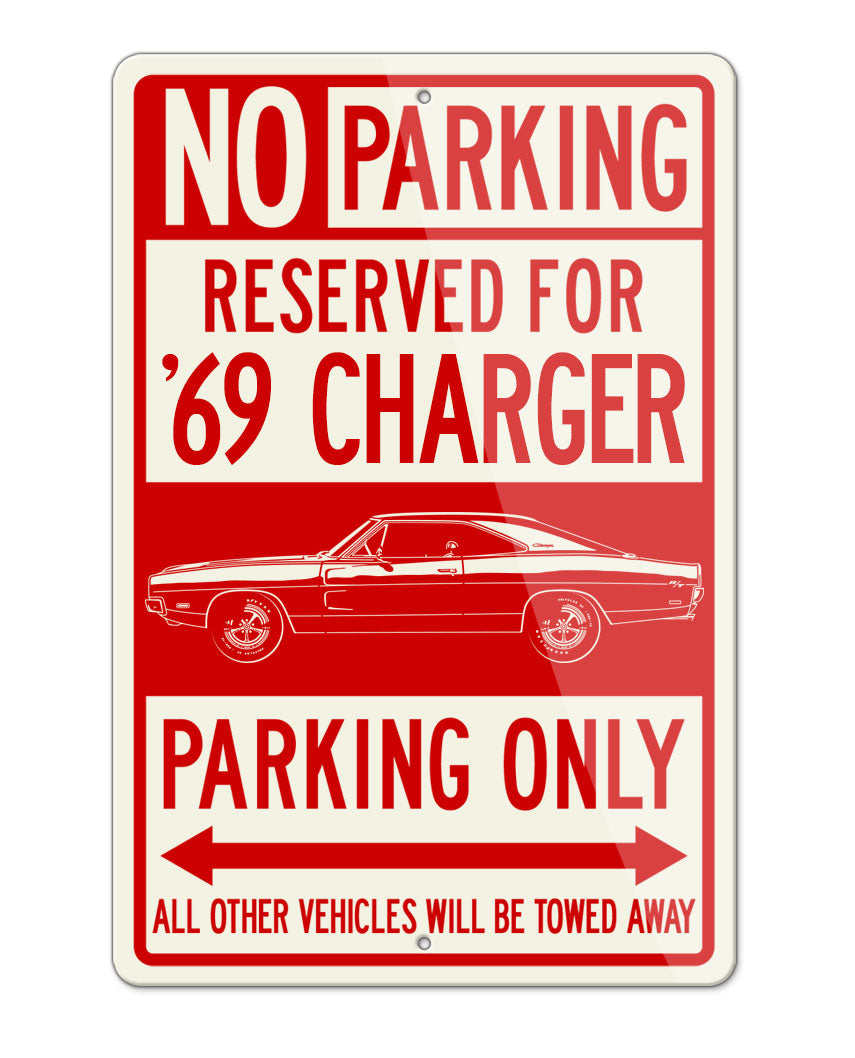 1969 Dodge Charger RT Coupe Parking Only Sign