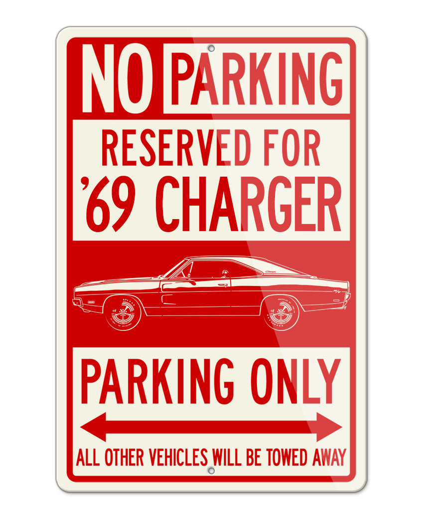 1969 Dodge Charger RT Hardtop Parking Only Sign