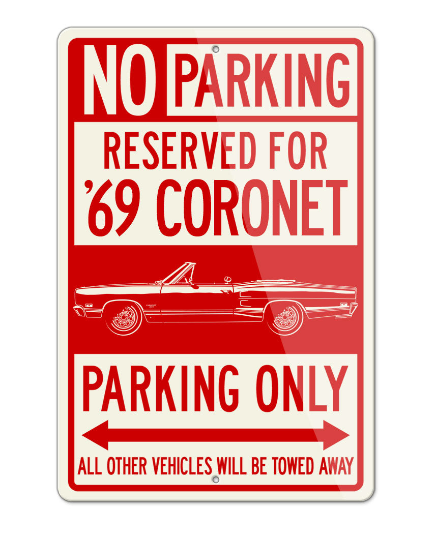 1969 Dodge Coronet 500 Convertible Parking Only Sign