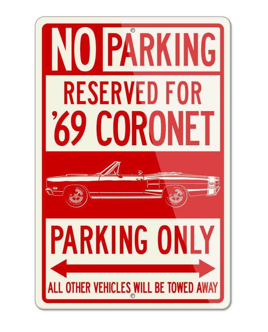 1969 Dodge Coronet RT Convertible with Stripes Parking Only Sign