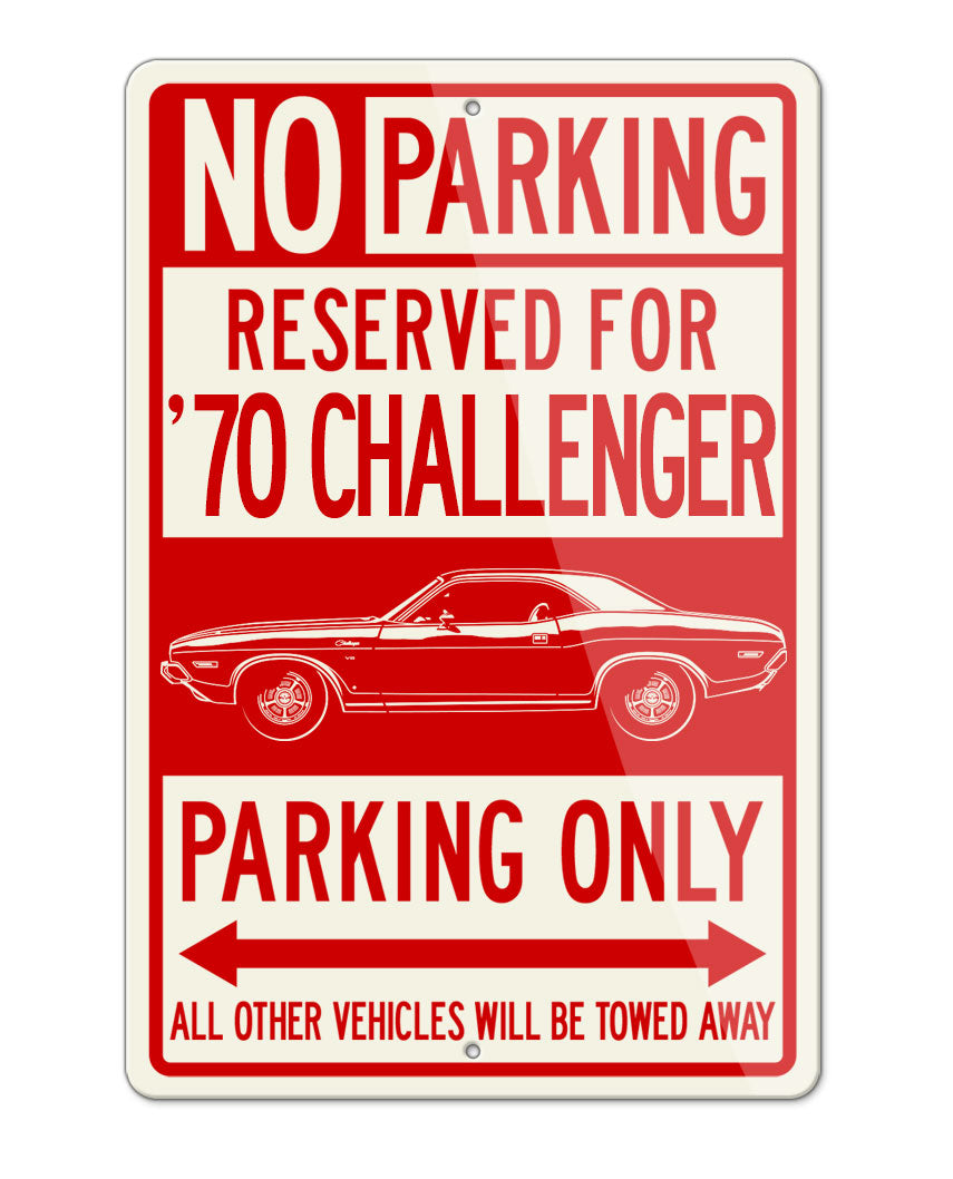 1970 Dodge Challenger Base Coupe Parking Only Sign