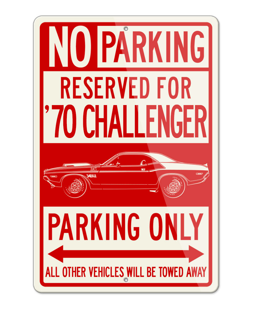 1970 Dodge Challenger TA 340 Coupe Parking Only Sign