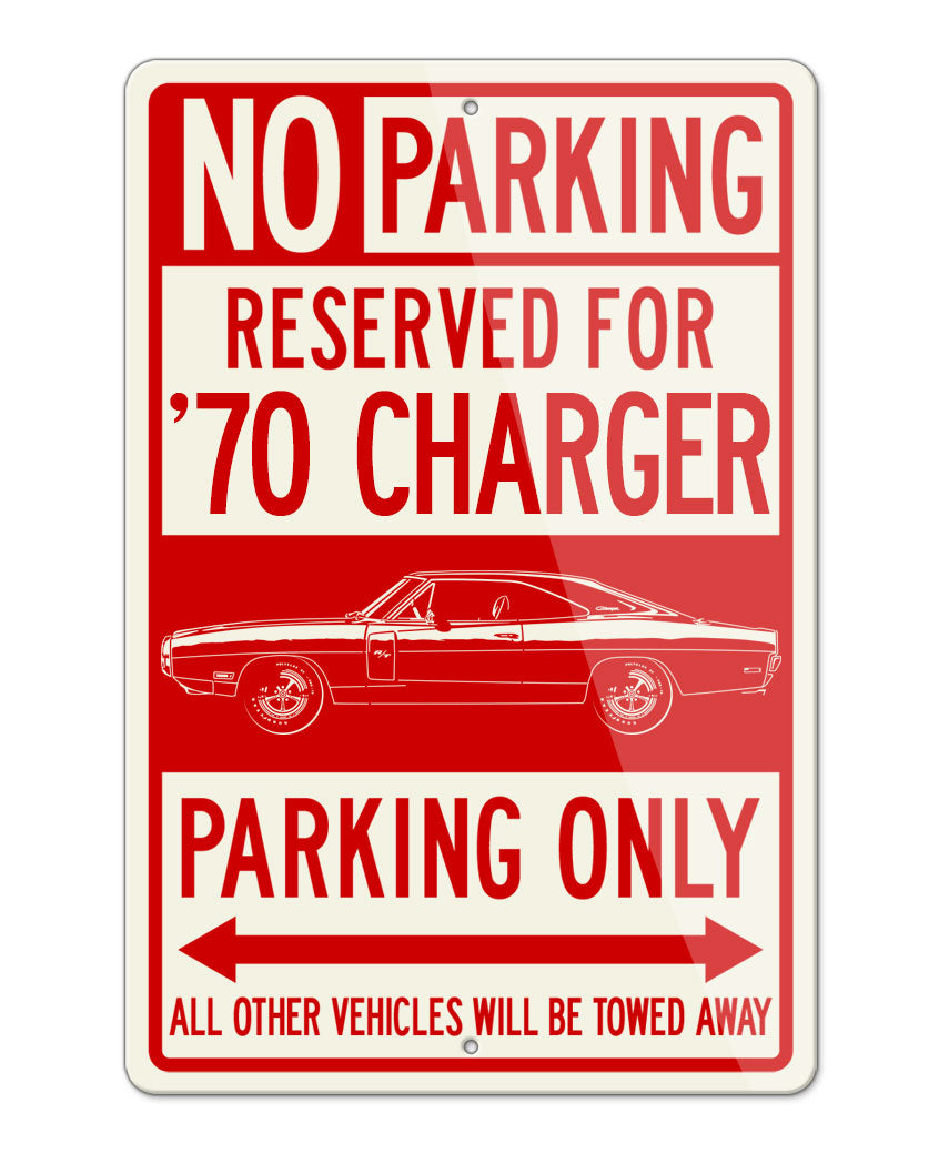 1970 Dodge Charger RT Coupe Parking Only Sign