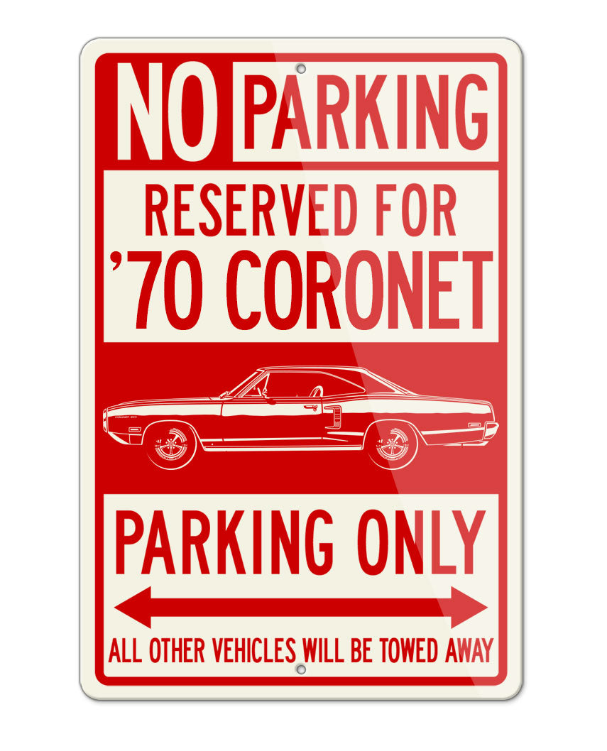 1970 Dodge Coronet 500 Coupe Parking Only Sign
