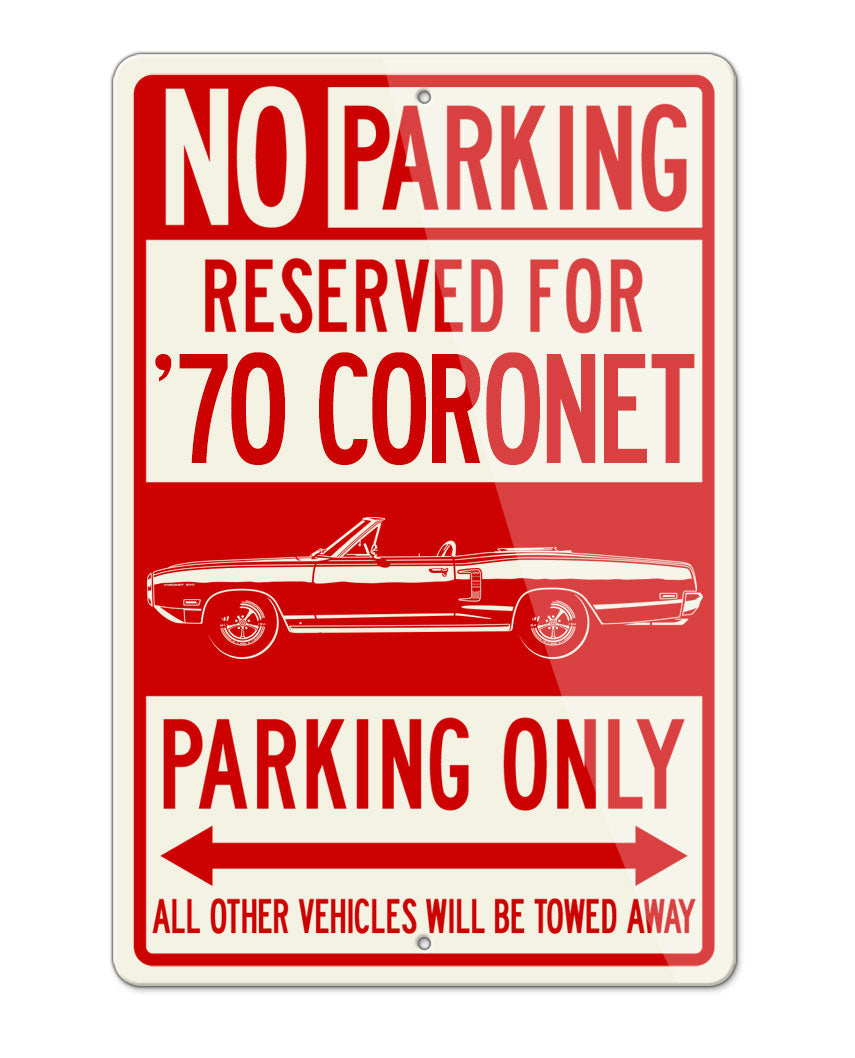 1970 Dodge Coronet 500 Convertible Parking Only Sign