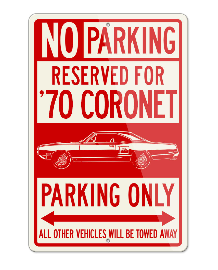 1970 Dodge Coronet RT Coupe Parking Only Sign