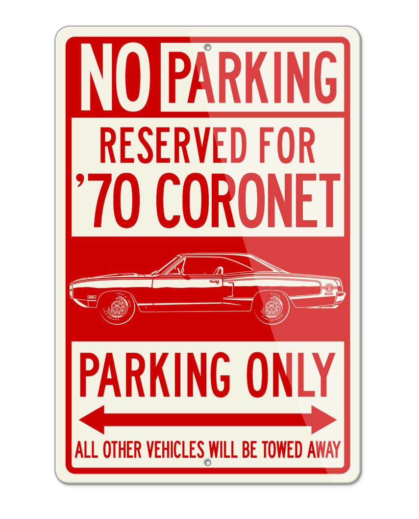 1970 Dodge Coronet Super Bee Coupe Parking Only Sign