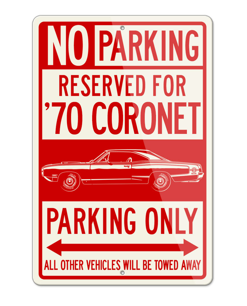 1970 Dodge Coronet Super Bee Hardtop Parking Only Sign
